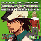 -SINGLE RELAY PROJECT-「CIRCUIT OF HERO」Vol.8