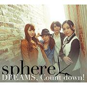 DREAMS,Count down!【初回生産限定盤A】