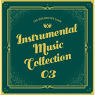 THE IDOLM@STER SideM INSTRUMENTAL MUSIC COLLECTION 03
