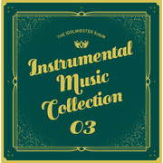 THE IDOLM@STER SideM INSTRUMENTAL MUSIC COLLECTION 03/