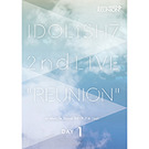 アイドリッシュセブン2nd LIVE「REUNION」DVD DAY 1