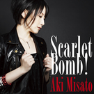 Scarlet Bomb!