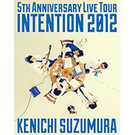 LIVE TOUR『INTENTION 2012』LIVE BD
