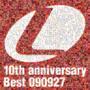 Lantis 10th anniversary Best -090927- ~ランティス祭りベスト 2009年9月27日盤~