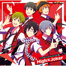 THE IDOLM@STER SideM NEW STAGE EPISODE:08 High×Joker