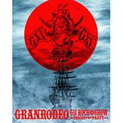 GRANRODEO LIVE 2016 G11 ROCK☆SHOW -TRECAN ▶︎◉◀︎ PARTY-