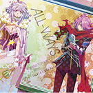 ALL-WAYS【アニメ盤 】