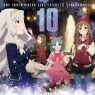 THE IDOLM@STER LIVE THE@TER PERFORMANCE 10