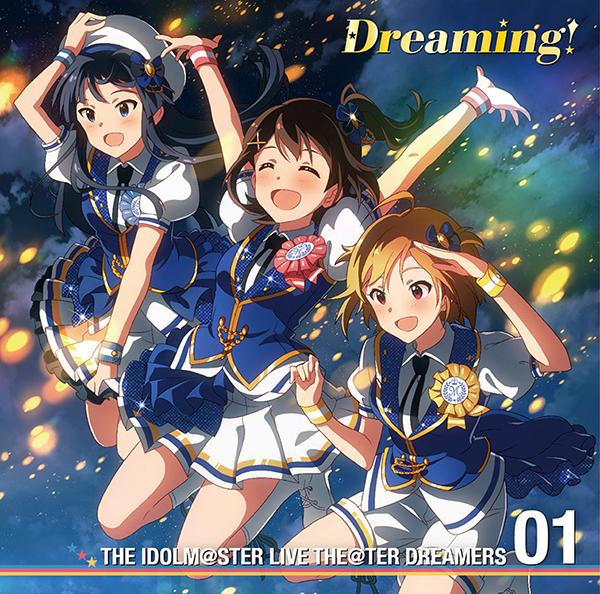 携帯ゲーム『アイドルマスター ミリオンライブ!』THE IDOLM@STER LIVE THE@TER DREAMERS 01 Dreaming!