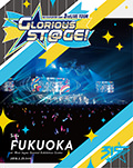 THE IDOLM@STER SideM 3rdLIVE TOUR ~GLORIOUS ST@GE!~ LIVE Blu-ray[Side FUKUOKA]